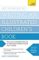 Get Started In Writing And Illustrating A Children's Book