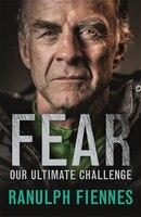 Book Fear by Ranulph Fiennes