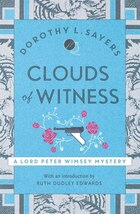 Clouds Of Witness: Lord Peter Wimsey Mystery Book 2