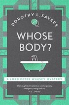 Whose Body?: Lord Peter Wimsey Mystery Book 1