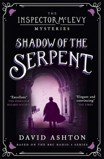 Shadow Of The Serpent: An Inspector Mclevy Mystery 1 by David Ashton