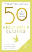 50 Self Help Classics 2nd Edition: Your Shortcut To The Most Important Ideas On Happiness And…