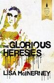 The Glorious Heresies (indigo Exclusive)