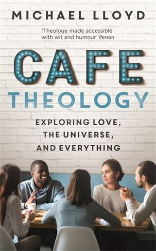 Café Theology by Michael Lloyd