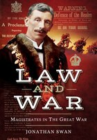 Law And War: Magistrates In The Great War