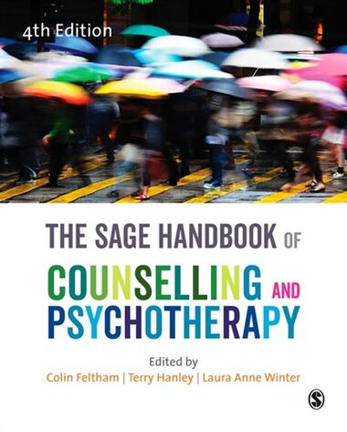 The Sage Handbook Of Counselling And Psychotherapy by Colin Feltham