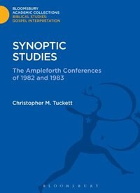 Synoptic Studies: The Ampleforth Conferences of 1982 and 1983