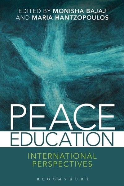 Peace Education: International Perspectives by Monisha Bajaj
