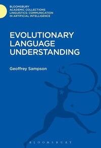Evolutionary Language Understanding