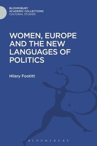 Women, Europe and the New Languages of Politics