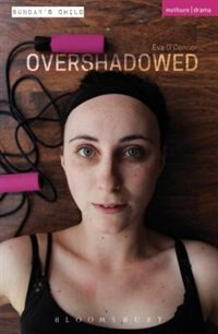 Overshadowed by Eva O'connor