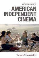 American Independent Cinema: Second Edition