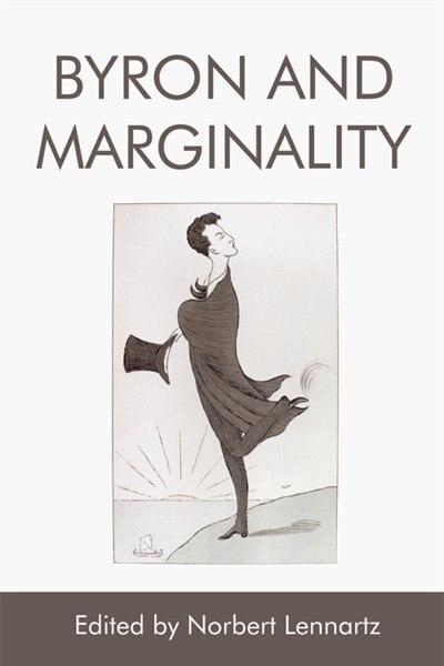 Byron and Marginality by Norbert Lennartz