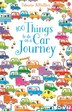 Over 100 Things To Do On A Car Journey by Various Various