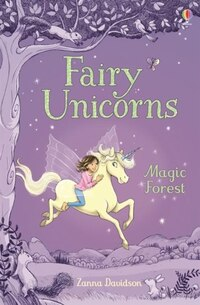 Young Reading Series 3 Fairy Unicorns The Magic Forest