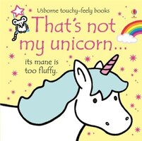 That's Not My./that's Not My Unicorn