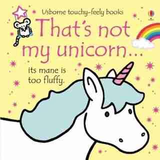That's Not My./that's Not My Unicorn by Fiona Watt