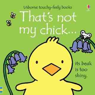 That's Not My Chick by Fiona Watt