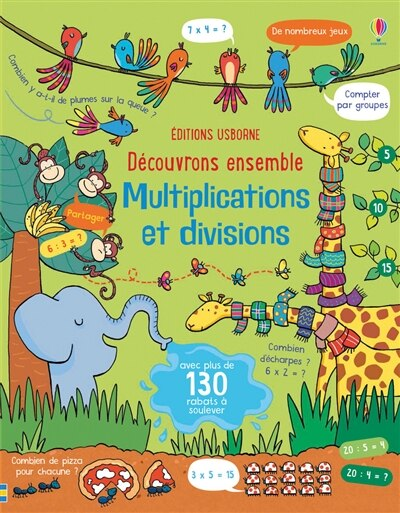 Multiplications Et Divisions - Découvrons Ensemble de Lara Bryan