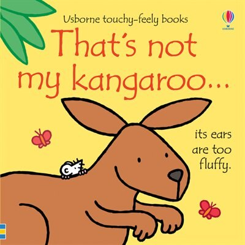 That's Not My Kangaroo. by Fiona Watt
