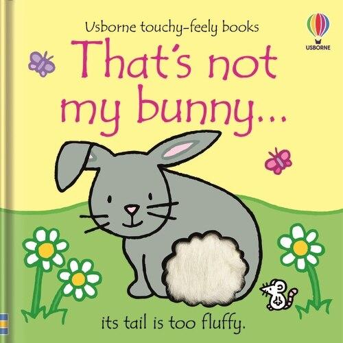 That's Not My Bunny. by Fiona Watt
