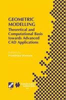 Geometric Modelling: Theoretical And Computational Basis Towards Advanced Cad Applications. Ifip…