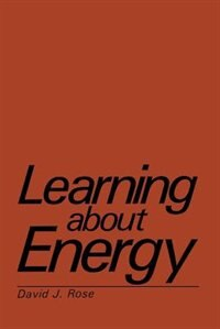 Book Learning about Energy by David J. Rose