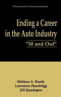 Ending a Career in the Auto Industry: 30 and Out