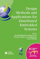 Design Methods and Applications for Distributed Embedded Systems: IFIP 18th World Computer Congress…