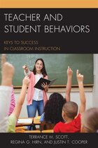 Teacher And Student Behaviors: Keys To Success In Classroom Instruction