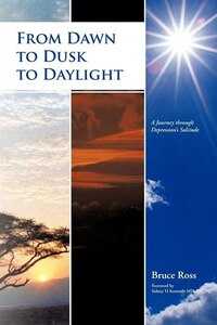 From Dawn To Dusk To Daylight: A Journey Through Depression's Solitude
