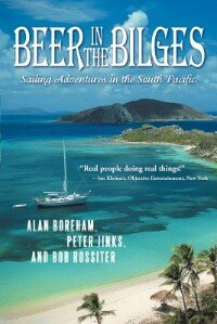 Beer In The Bilges: Sailing Adventures In The South Pacific by Jinks &. Rossiter Boreham