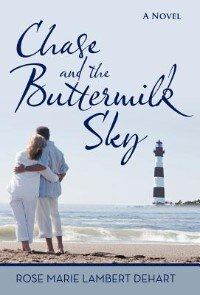 Book Chase And The Buttermilk Sky by Rose Marie Lambert Dehart