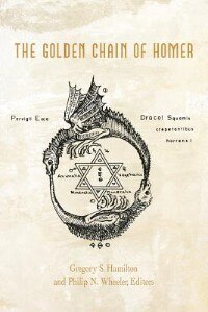 The Golden Chain Of Homer: Aurea Catena Homeri by Hamilton And Wheeler