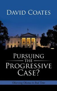 Pursuing The Progressive Case?: Observing Obama In Real Time