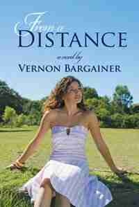 From A Distance by Vernon Bargainer