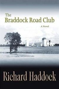 The Braddock Road Club by Richard Haddock