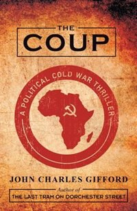 The Coup by John Charles Gifford