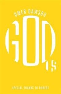God Is by Omer Dawson