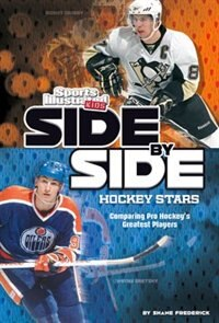 Side-by-Side Hockey Stars: Comparing Pro Hockeys Greatest Players