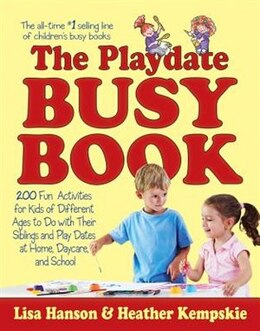 Book The Playdate Busy Book: 200 Fun Activities for Kids of Different Ages by Trish Kuffner