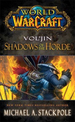 Book World of Warcraft: Vol'jin: Shadows of the Horde by Michael A. Stackpole