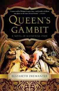 Queen's Gambit: A Novel of Katherine Parr by Elizabeth Fremantle