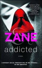 Addicted: A Novel