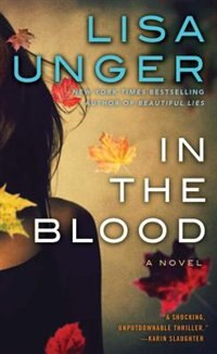 Book In the Blood: A Novel by Lisa Unger