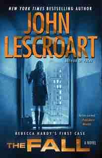 The Fall: A Novel by John Lescroart