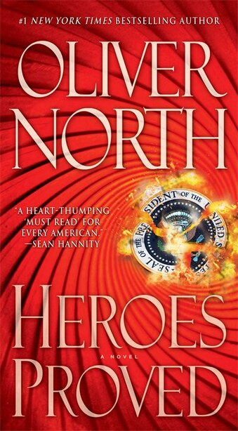 Heroes Proved by Oliver North