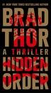 Hidden Order: A Thriller by Brad Thor