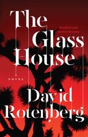 The Glass House: Third Book of the Junction Chronicles