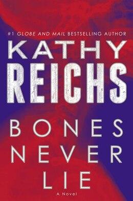 Book Bones Never Lie by Kathy Reichs